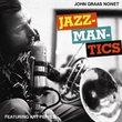 Jazzmantics/Coup De Graas