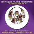 Orpheus Music Presents Jazzilicious PT. 1