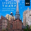 Stephen Tharp, The St. James Recital