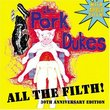 All the Filth (With Added Filth): 30th Anniversary Edition