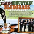 Sound Traditions: Classic Mountain Bluegrass