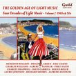 Four Decades of Light Music, Vol. 2: 1940s & 50s