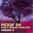 Vol. 4-Pickin' on Today's Ultimate Country Hits