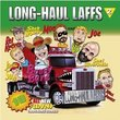Long Haul Laffs Volume 2