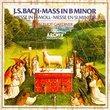 Bach - Mass in B minor / Argenta, Nichols, Chance, Stafford, Milner, W. Evans, Gardiner