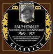 Ralph Stanley - Chronological Classics 1969-1971