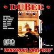 Dangerous Prospects