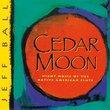 Cedar Moon