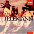 Baroque Telemann: Concertos & Sonatas