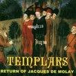 Return of Jaques De Molay
