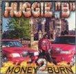 Money 2 Burn