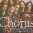 Chorus: Masterworks of choral music (18th-20th centuries) (Les chefs-d'oeuvre de la musique chorale) - RIAS Kammerchor
