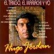 Tango El Mariachi Y Yo