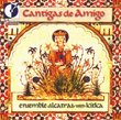 Cantigas de Amigo (Songs for a Friend)