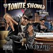 The Tonite Show With Yukmouth - Thuggin And Mobbin