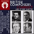 British Composers Conduct & Other Rarities