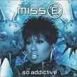 Miss E. So Addictive (Clean)