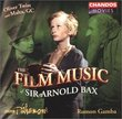 Film Music of Sir Arnold Bax: Oliver Twist (complete score) / Malta G.C. (suite)