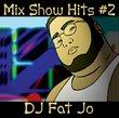 Mix Show Hits #2