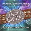 That's Country: Gospel Classics