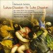 Heinrich Schütz: Lukas-Passion (St. Luke Passion)