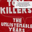 The Unlistenable Years