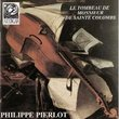Le Tombeau de Monsieur de Sainte Colombe - Philippe Pierlot, Bass Viol