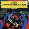 Gershwin: Rhapsody in Blue/Cuban Overture/Porgy and Bess Suite/An American in Paris