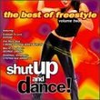 Shut Up & Dance!: The Best Of Freestyle, Volume 2