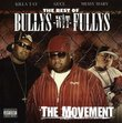 Best of Bullys-Wit-Fullys: the Movement