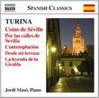 Turina: Coins de Séville; Por las calles de Sevilla; Contemplación; Desde mi terraza; La leyenda de la Giralda