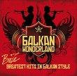 Balkan Wonderland - Greatest Hits in Balkan Style