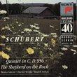 Schubert: Quintet in C D. 956; The Shepherd on the Rock