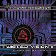 Twisted Vision Vol 2