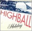 Highball Holiday