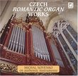 Czech Romantic Organ Works