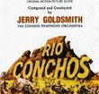 Rio Conchos: Original Motion Picture Score