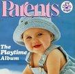 Parents Playtime Album