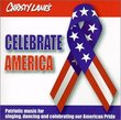 Christy Lane's Celebrate America : Patriotic Music for singing, dancing and celebrating our American Pride
