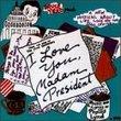 I Love You, Madam President (1994 Studio Cast)