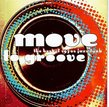 Move to Groove: Best of 70s Jazz-Funk