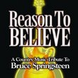 Reason to Believe: Country Music Tribute to B Spir