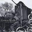 Conrad Walz & the Wrecking Ball