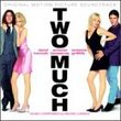 Two Much: Original Motion Picture Soundtrack