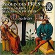 Josquin Des Pres: Robin & Marion -- Chantres de Picardie