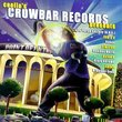 Coolio's Crowbar Records Presents