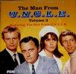 The Man From U.N.C.L.E., Vol. 3 [Original Television Soundtrack]