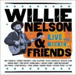 Willie Nelson & Friends: Live & Kickin
