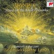 Handel: Music for the Royal Fireworks - Concerti a Due Cori