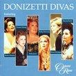 Donizetti Divas, featuring Fleming, Kenny, Jones, Miricioiu, Montague and Focile